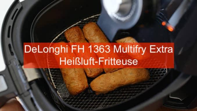 DeLonghi FH 1363 Multifry Extra Heißluft Friteuse